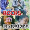 Rocks in Marriage (Part 1)