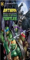 Batman vs Teenage Mutant Ninja Turtles (2019 - English)
