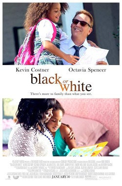 Black or White (2014 - Inspirational)