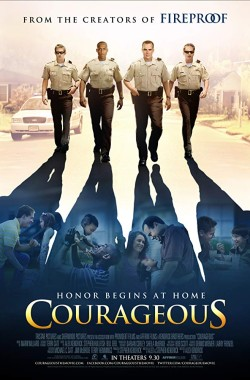 Courageous (2011 - Christian)