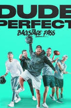Dude Perfect: Backstage Pass (2020 - English)