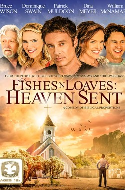 Fishes n Loaves: Heaven Sent (2016 - Christian)