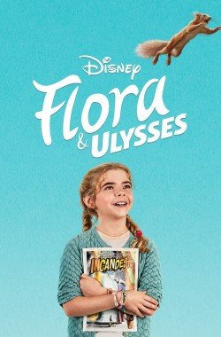 Flora and Ulysses (2021 - English)