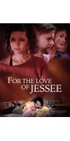 For the Love of Jessee (2020 - English)