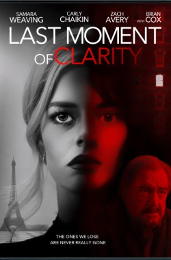 Last Moment of Clarity (2020 - English)