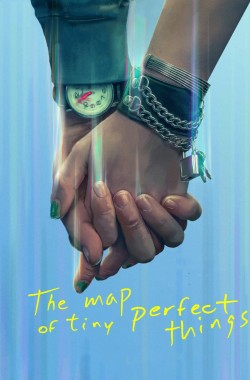 The Map of Tiny Perfect Things (2021 - English)