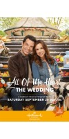 All of My Heart The Wedding (2018 - English)