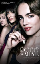 Mommy Be Mine (2018 - English)