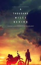 A Thousand Miles Behind (2019 - English)