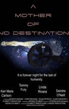 A Mother of No Destination (2021 - English)