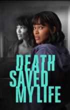 Death Saved My Life (2021 - English)
