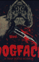 Dogface A TrapHouse Horror (2021 - English)