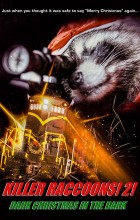 Killer Raccoons 2 Dark Christmas in the Dark (2020 - English)