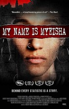 My Name is Myeisha (2018 - English)