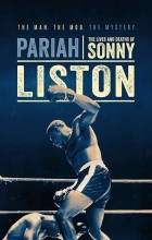 Pariah The Lives and Deaths of Sonny Liston (2019 - English)