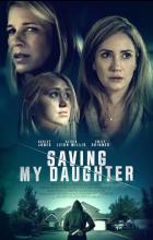 Saving My Daughter (2021 - English)